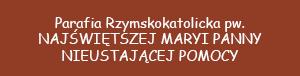 Parafia Rzymskokatolicka pod wezwaniem Najświętszej Maryi Panny Nieustającej Pomocy